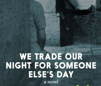 We Trade Our Night for Someone Else's Day